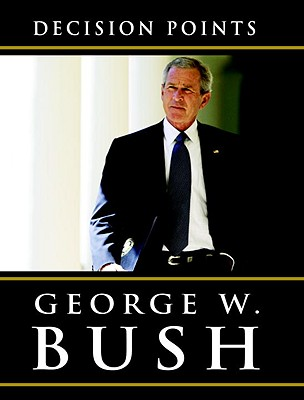 [CD] Decision Points By Bush, George W.